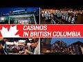 CASINOS IN BRITISH COLUMBIA | Gambling in Canada