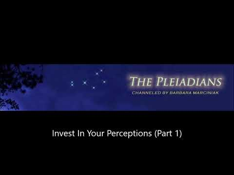 Barbara Marciniak - Invest In Your Perceptions (Part 1)