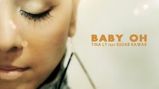 Tina Ly  Ft. Sugar Kawar - Baby Oh - CLIP OFFICIEL