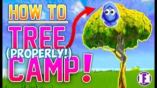 HOW TO TREE CAMP PROPERLY! (Without Building) | Fortnite