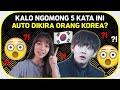 5 KATA INI BIKIN KAMU KAYAK ORANG KOREA ASLI! Part 3
