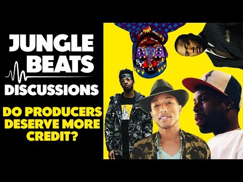 Should Producers Get More Credit In Music? (Jungle Beats Discussions)