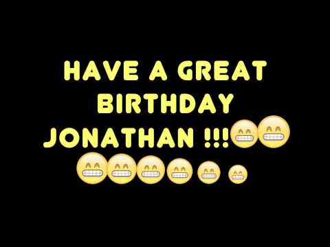 HAPPY BIRTHDAY JONATHAN! BEST/WORST BIRTHDAY SONG EVER