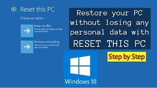 WINDOWS 10 | How to Reset PC with KEEP MY FILES and safe all Files, Folder & Drives