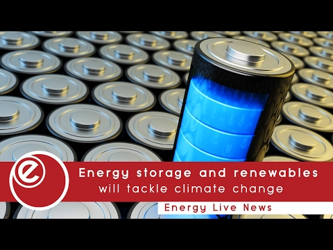 Energy storage and renewables will tackle climate change
