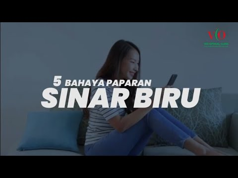 RADIASI SINAR BIRU BERBAHAYA - VIO Optical Clinic