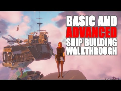 SHIP BUILDING 101: A BASIC AND ADVANCED GUIDE TO SHIP BUILDING | Worlds Adrift Ship Guide