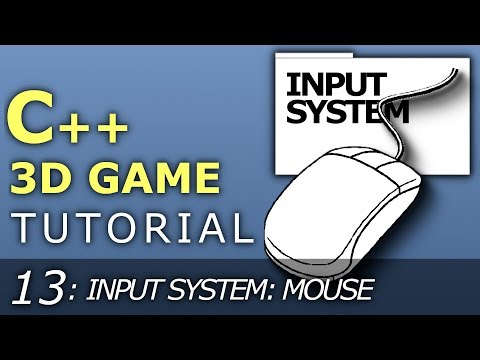 C++ 3D Game Tutorial 13: Creating Input System - Mouse thumbnail