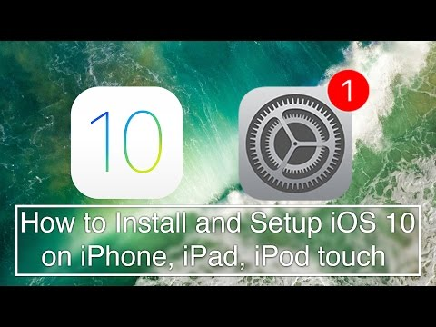 How To Install and Setup: iOS 10 | Full Guide
