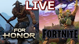 FOR HONOR/FORTNITE LIVE | 1 STREAM 2 GAMES. NEW UPDATES FOR BOTH GAMES I Interactive Streamer |