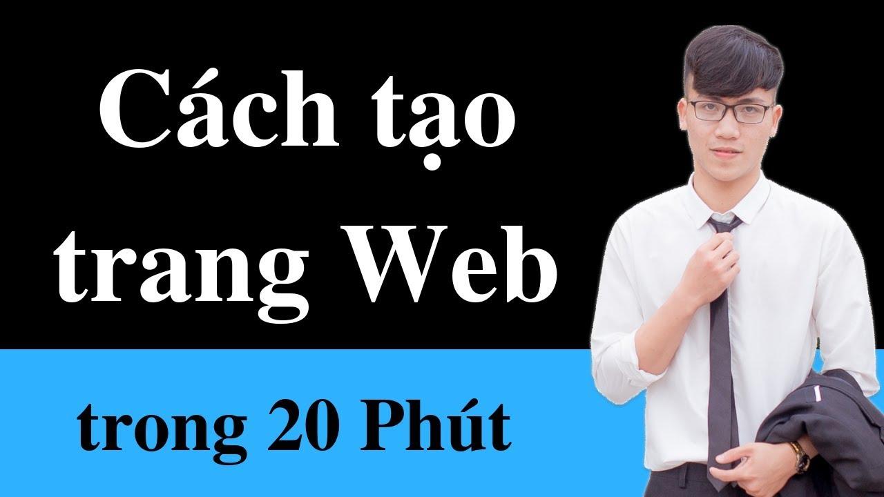 Cách tạo trang Web trong vòng 20 phút – Đơn giản & Dễ dàng