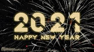 🔊 HAPPY NEW YEAR 2021 🔊 MUSIC Festival 1 HOUR DJ BilLRemixer (Bass Boosted Remix)