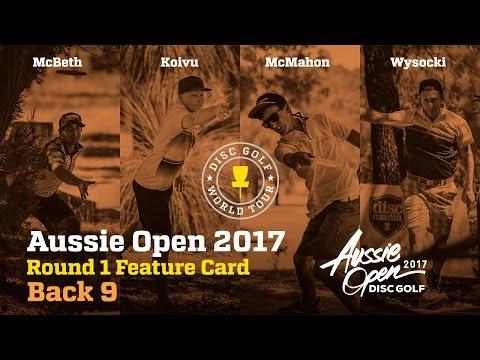 2017 Aussie Open Round 1 Feature Card Back 9 (McBeth, Wysocki, McMahon, Koivu)