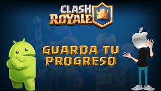Descarga y conserva tu progreso en iOS y Android   Clash Royale