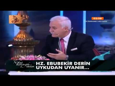 Nihat Hatipoğlu - Sahur - Hz. Ebubekir (29.07.2013)