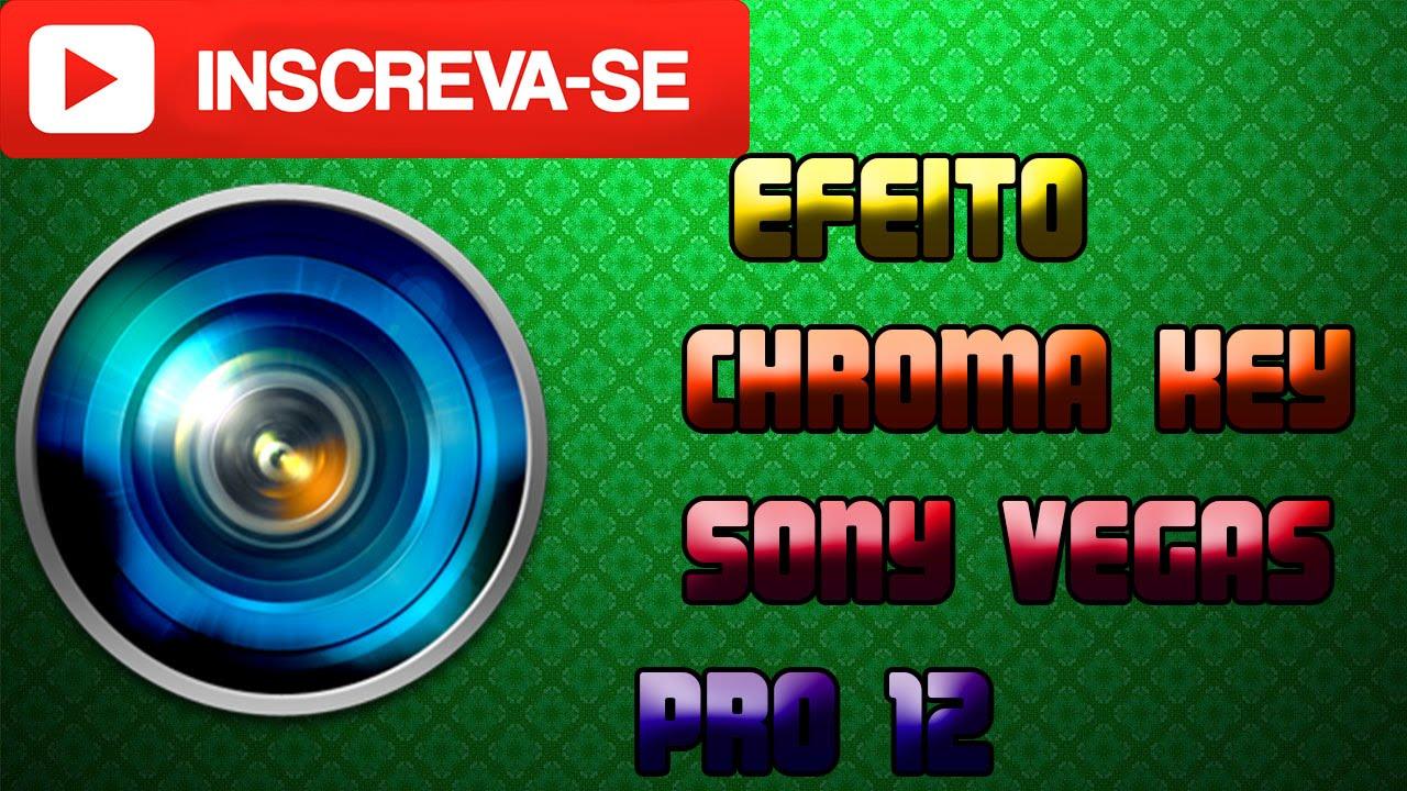 efeito chroma key sony vegas download