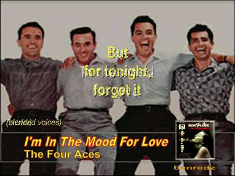 I'm In The Mood For Love by The Four Aces - karaoke version