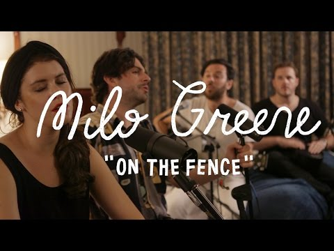 Milo Greene - On The Fence (On The Boat)