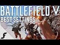 Battlefield 5 Ultimate Tryhard Guide ( Best Settings )