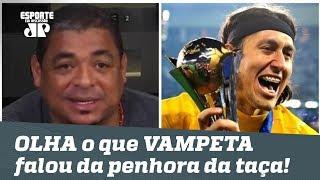 OLHA o que VAMPETA falou da penhora da taça do Mundial do Corinthians