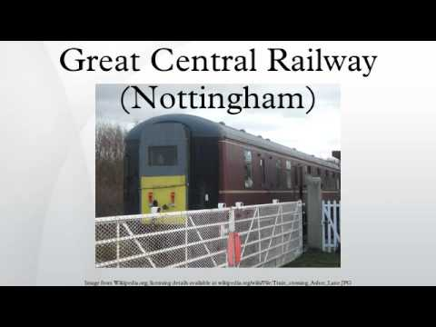 Great Central Railway (Nottingham)