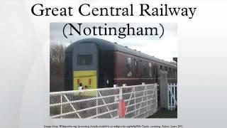 Great Central Railway (Nottingham)