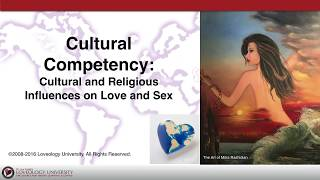 Loveology University® 'Cultural Competency' Course Sneak Preview