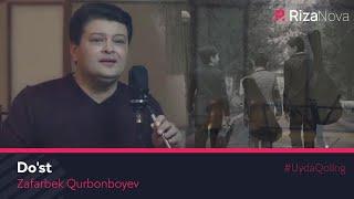Zafarbek Qurbonboyev - Do'st klip