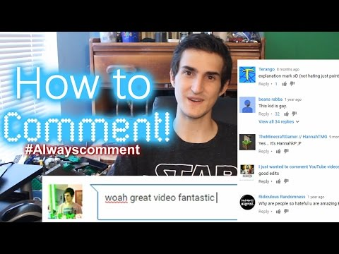 HOW TO LEAVE A COMMENT ON YOUTUBE VIDEOS!