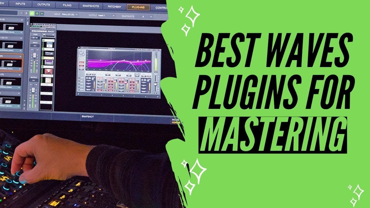 Best Waves Plugins For Mastering