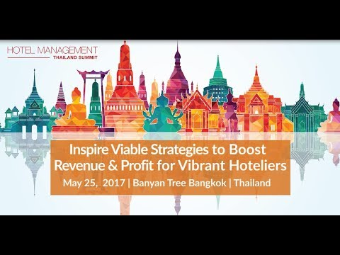 Hotel Management Thailand Summit 2017