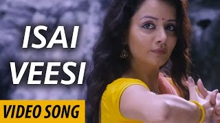 Isai Veesi - Isai | Video Song