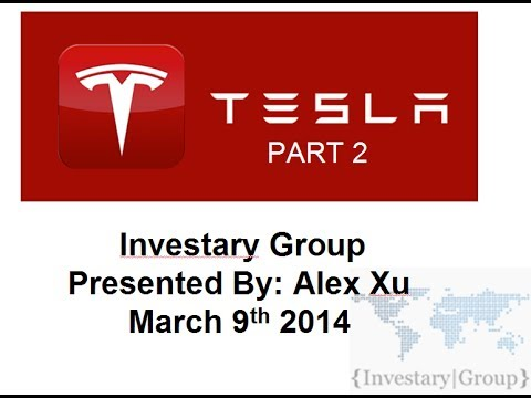 Tesla Motors (TSLA) Year 2 Stock Presentation Part 2