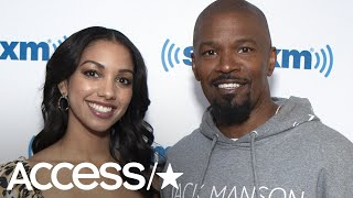 Corinne Foxx Says Dad Jamie 'Believes In Me So Much, Almost To A Fault' With First Movie