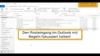 Outlook E-Mail Regeln nutzen für einen aufgeräumten Posteingang
