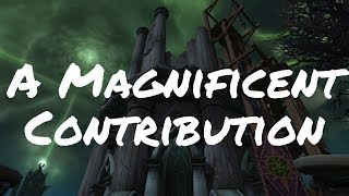 A Magnificent Contribution Achievement Guide (World of Warcraft)