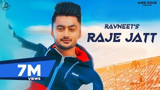 Raje Jatt : Ravneet (Official Song) Desi Crew | Teji Sandhu | Latest Punjabi Songs 2019 | Juke Dock