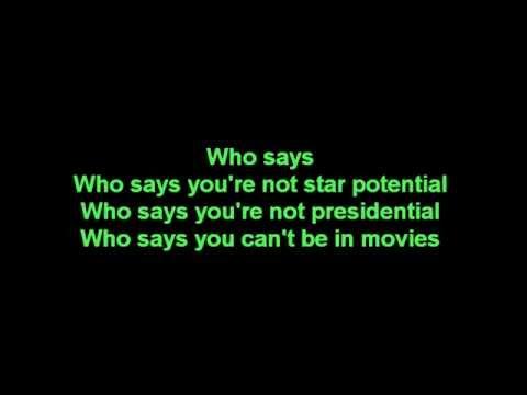 Who Says- Selena Gomez Lyrics