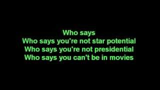 Who Says- Selena Gomez Lyrics