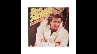 Rod Stewart - Love Touch (1986) HQ