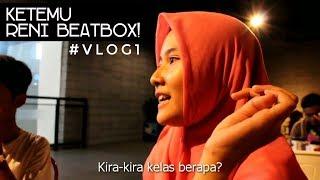 Nggak Sengaja Ketemu Reni Beatbox! #Vlog1 MP3