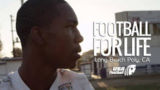 Football for Life - Long Beach Poly: Episode 2