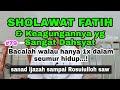 Gambar cover #79 SHOLAWAT FATIH DAN KHASIATNYA YANG SANGAT AGUNG
