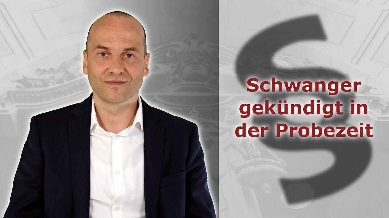 Schwanger Gekündigt In Der Probezeit Was Nun Fachanwalt Für