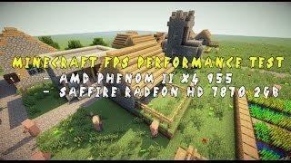 Minecraft FPS Performance Test   AMD Phenom II X4 955, Saffire AMD Radeon HD 7870 2GB