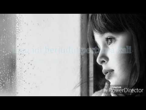 Lagu sedih untukmu sayang