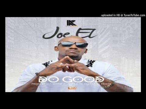 Joe-EL-Do-Good (2016 MUSIC)