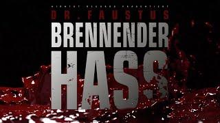 Dr. Faustus - Brennender Hass [Official Music Video] (prod. Blokkmonsta)
