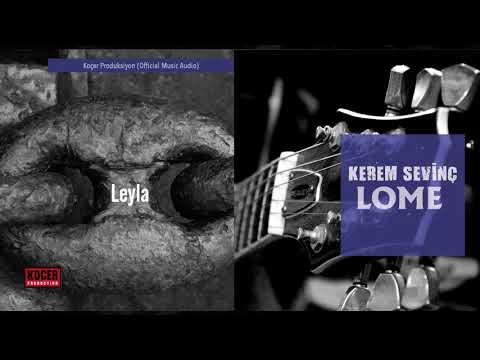 Kerem Sevinç - Leyla (Official Music Audio)