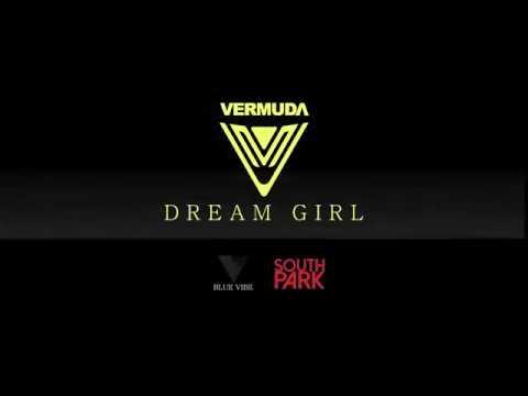 VERMUDA -Dream Girl [M/V]